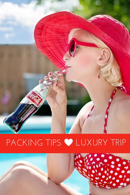 How and what to pack for a luxurious getaway? This question is going to be answered today!